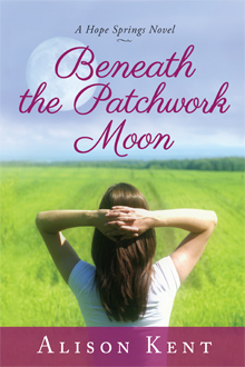 Beneath the Patchwork Moon, a Hope Springs Novel