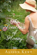 The Sweetness of Honey :: Alison Kent