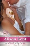The Icing on the Cake, a True Vows Reality Based Romance, by Alison Kent